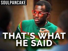 soul pancake he said
