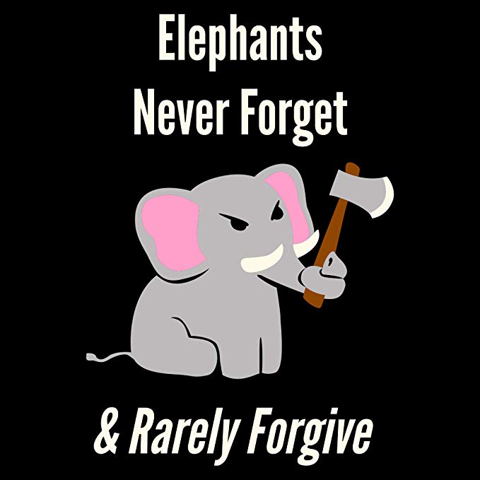 elephant forget