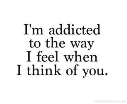 addicted to way I think